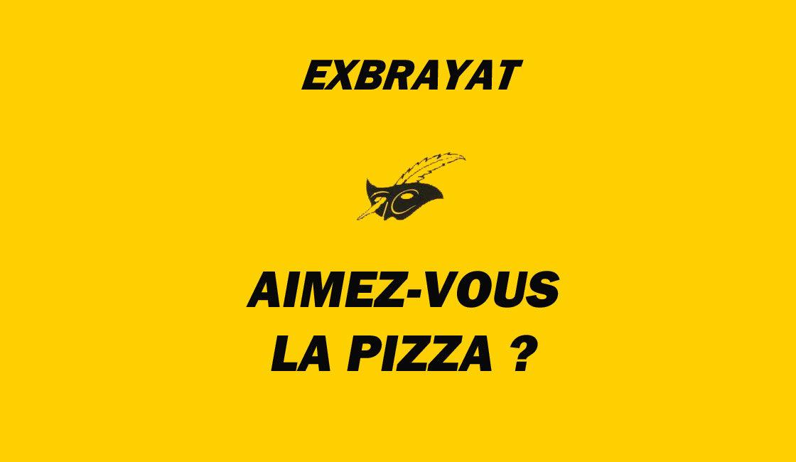 Aimez-vous la pizza ?