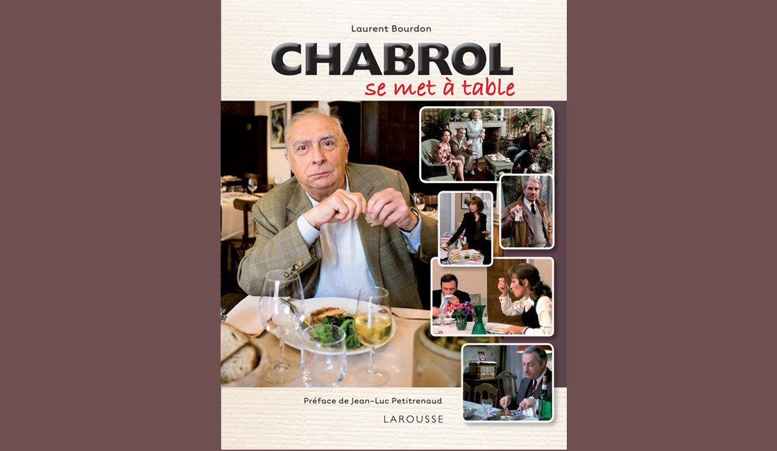 Chabrol se met à table